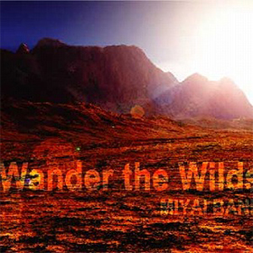 2008.8.23 2ndミニアルバム「Wander the wilds」
